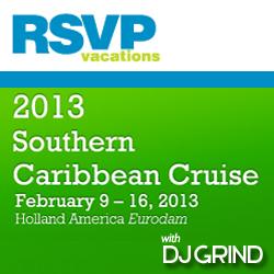 RSVP 2013 Caribbean Cruise w DJ GRIND
