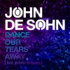 John-De-Sohn-feat.-Kristin-Amparo--Dance-Our-Tears-Away